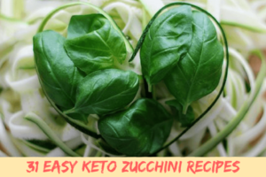 31 Easy Keto Zucchini Recipes
