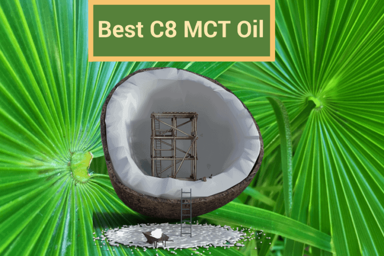 Best C8 MCT Oil for Ketosis in 2019