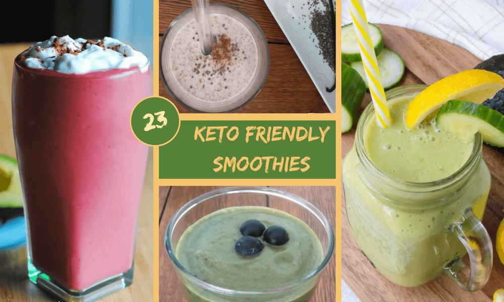23 Delicious Keto Friendly Low Carb Smoothies