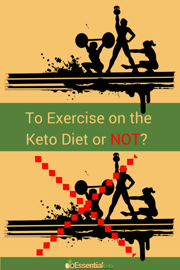To Exercise on the Keto Diet or not