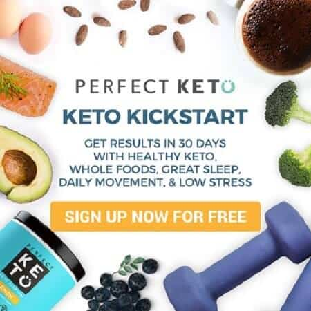 Free Ketogenic KickStart Program by Perfect Keto