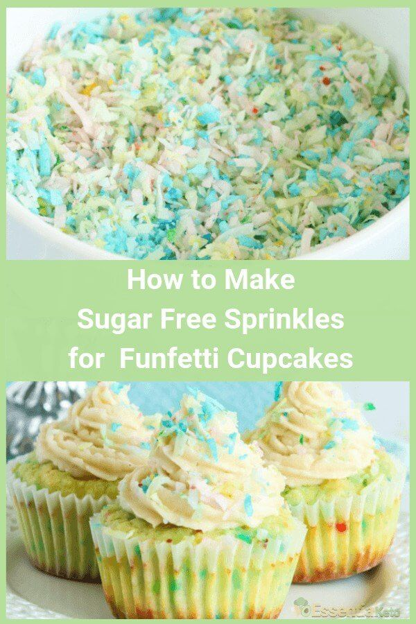 How to Make Sugar Free Sprinkles for Funfetti Cupcakes
