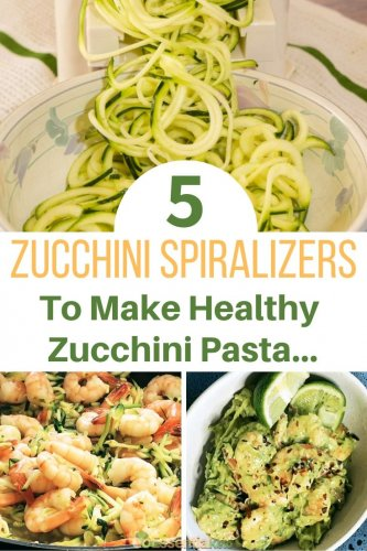 5 Best Spiralizers to make Zucchini Pasta
