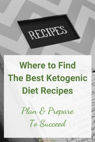 Where so I Find the Best Ketogenic Diet Recipes