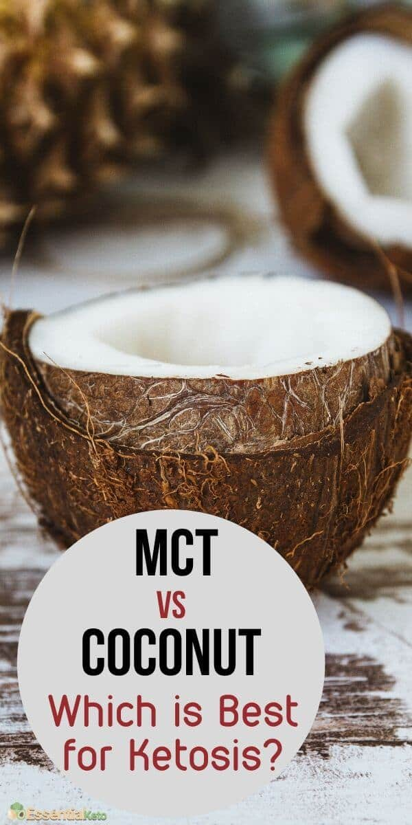 MCT vs Coconut Which is best for ketosis