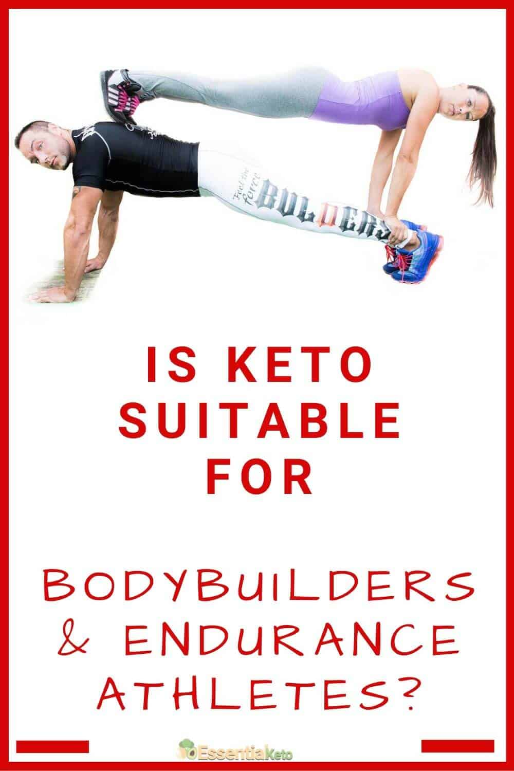 Is keto suitable for bodybuilders and endurance athletes_