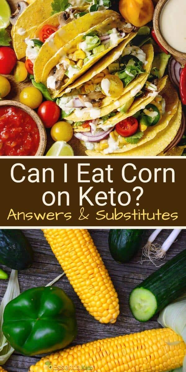 Can I eat corn on keto? [Answers and substitutes]