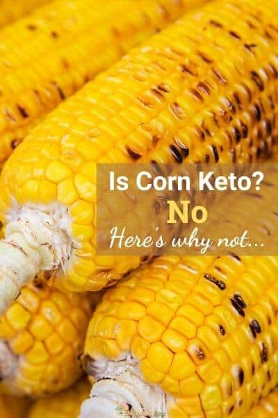 Is corn keto friendly?