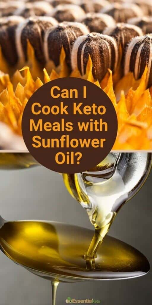 Can I cook keto meals with sunflower oil?