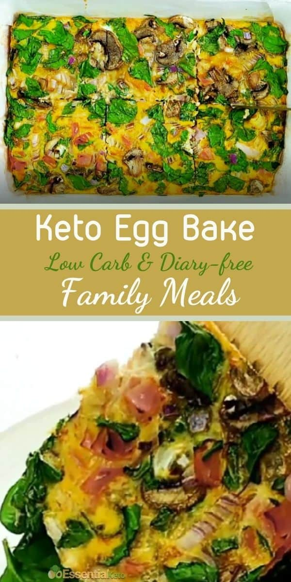 Keto Egg Bake Low Carb and Dairy-free Family Meals